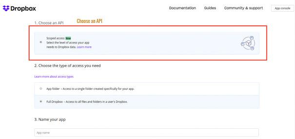 """Choose an API as """"Dropbox API"""""""