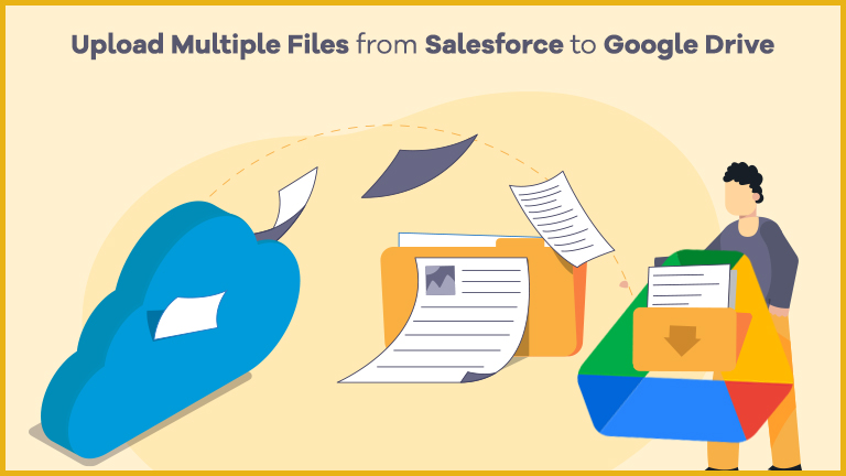 Transfer files from Salesforce to Google Drive